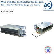 Concealed Duct Fan Coil Units (2 pipe and 4 rows) water chilled fan coil units