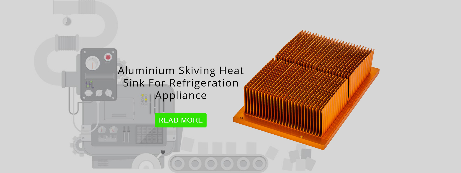 aluminium skiving heat sink for refrigeration appliance