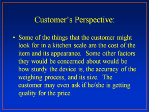 Customer's Perspective